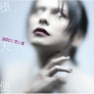 ロック・ポップス, アーティスト名・は行 BUCK-TICK (SHM-CD) SHM-CD MAXI