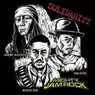 【送料無料】 MIGHTY JAM ROCK マイティージャムロック / SOLIDARITY 【CD】