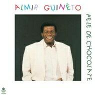 Almir Guineto / Pele De Chocolate 輸入盤 【CD】