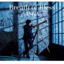 【送料無料】 ASKA アスカ / Breath of Bless 【CD】