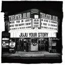 【送料無料】 JUJU / YOUR STORY 【CD】