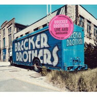 【送料無料】 Brecker Brothers ブレッカーブラザーズ / Live And Unreleased (2CD) 輸入盤 【CD】