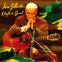 【送料無料】 Joao Gilberto ジョアンジルベルト / Night In Brazil (