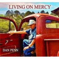 ロック・ポップス, アーティスト名・D  Dan Penn Living On Mercy CD