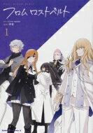 Fate / Grand Order フロム ロストベルト 1 カドカワコミックスAエース / 中谷 (漫画家) 【本】