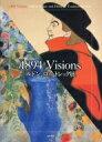 1894 Visions ルドン、ロートレック展 / 三菱一号館美術館 【本】