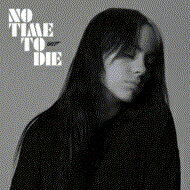 Billie Eilish / No Time To Die 【CD Maxi】