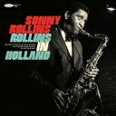 【送料無料】 Sonny Rollins ソニーロリンズ / Rollins In Holland: