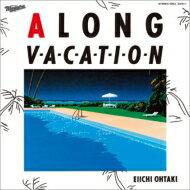 大瀧詠一オオタキエイイチ/ALONGVACATION40thAnniversaryEdition CD