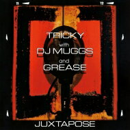 Tricky / Dj Muggs / Grease / Juxtapose (180g) 【LP】