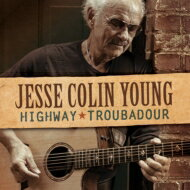 Jesse Colin Young / Highway Troubadour 輸入盤 【CD】