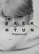 韓国(K-POP)・アジア, 韓国(K-POP)  BAEKHYUN (EXO) BAEKHYUN Disappeared Ver. CD