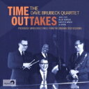 【送料無料】 Dave Brubeck デイブブルーベック / Time Outtakes 輸入盤
