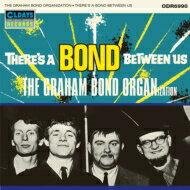 Graham Bond Organisation / There's A Bond Between Us <紙ジャケット> 【CD】