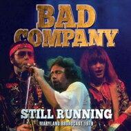 洋楽, ロック・ポップス Bad Company Still Running CD