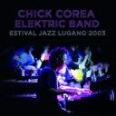 【送料無料】 Chick Corea チックコリア / Estival Jazz Lugano 20