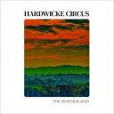 【送料無料】 Hardwicke Circus / Borderland 【LP】