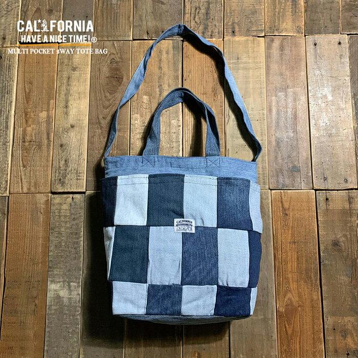 《CALIFORNIA HAVE A NICE TIME!》カリフォルニアハブアナイスタイム MULTI POCKET 2WAY TOTE (CALB-030)トートバッグ ショルダーバッグ メンズ レディース デニム ブランド エコバッグ