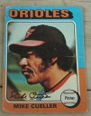 【送料無料】スポーツ メモリアル カード マイクcuellerコウライウグイス1975410トップスカードvg condmike cueller, orioles, 1975 410 topps card, vg cond