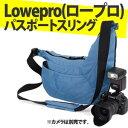 【Wエントリー利用でポイント4倍】Lowepro(ロープロ) カメラバッグパスポートスリング スカイブ...