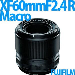 【2/18発売以降発送予定】 フジフィルム XF60mmF2.4 R Macro [フジノンレンズ]