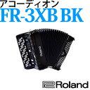 【送料無料】ローランド Vアコーディオン FR-3Xb BK(ブラック)【メール便不可】