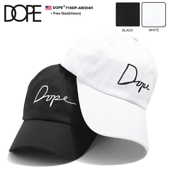 ドープ DOPE 帽子 キャップ ローキャップ ボールキャップ CAP メンズ レディース 黒 白 Fサイズ 男女兼用 b系 ヒップホップ ストリート系 ファッション ブランド 定番 筆記体ロゴ 刺繍 カーブ シンプル ワンポイント かっこいい おしゃれ LAセレブ 西海岸 ギフト 16DP-AW204H
