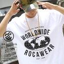ROCAWEAR Tシャツ 半袖 メンズ レディース 春夏用 白/黒 大きいサイズ ビッグシルエット ロカウェア おしゃれ かっこいい 地球 世界地図 WORLD WIDE ロゴ Jay-z b系 ヒップホップ HIPHOP ストリート系 ブランド ハイ 服【セール】RW182T07