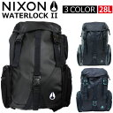 NIXON/ニクソン WATERLOCK II ウォーターロック 2リュックサック/バックパック/C1952/カバン/鞄/バッグプレゼント/ギフト/通勤/通学/送料無料