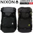 NIXON ニクソン LANDLOCK II ランドロック 2リュック バックパック デイパック バッグ メンズ レディース 33L A3 C1953プレゼント ギフト 通勤 通学 送料無料