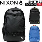 NIXON/ニクソン SMITH II スミス 2SKATEPACK スケートパック/リュックサック/バックパック C1954 カバン/鞄/バッグプレゼント/ギフト/通勤/通学/送料無料