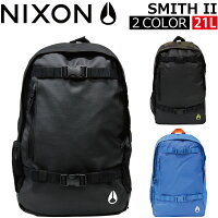 NIXON/ニクソンSMITHIIスミス2SKATEPACKスケートパック/リュックサック/バックパックC1954カバン/鞄/バッグプレゼント/ギフト/通勤/通学/送料無料