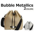 SAVE MY BAG セーブマイバッグ BUBBLE Metallics バブル メタリックス ショルダーバッグレディース 巾着 バッグ 10250Nプレゼント ギフト 通勤 通学 送料無料