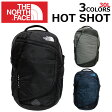 THE NORTH FACE ザ ノースフェイス HOT SHOT ホットショットリュック リュックサック バッグ バックパック カバン 鞄 メンズ レディース A3 30Lプレゼント ギフト 通勤 通学 送料無料