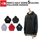 THE NORTH FACE ザ ノースフェイス MEN'S HALF DOME PULLOVER HOODIE メンズ ハーフ ドーム プルオーバー フーディーパーカー 長袖 ロゴ プリント メンズ プレゼント ギフト 通勤 通学 送料無料