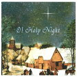 O! Holy Night オ・ホーリー・ナイト(クリスマスCD)