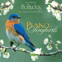 ピアノ・ソングバード Piano songbirds(Solitudes ソリチューズCD)