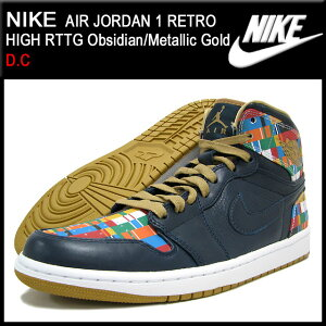 【20%OFF】【送料無料】【D.C】NIKE AIR JORDAN 1 RETRO HIGH RTTG Obsidian/Metallic Gold D.C...