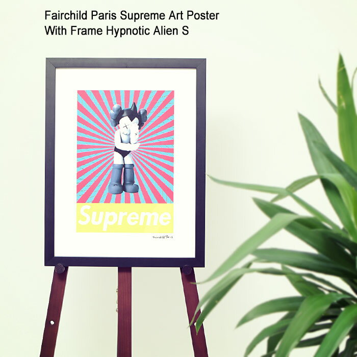 バッグ・小物・ブランド雑貨, その他  Fairchild Paris S ( Supreme Art Poster With Frame Hypnotic Alien S KAWS Astro Boy SUP29-12 )I