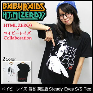 【オフィシャルコラボ】HTML ZERO3×ベイビーレイズ 傳谷 英里香 Steady Eyes S/S Tee Collabor...