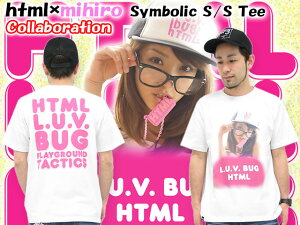 html(エイチ・ティー・エム・エル)×mihiroSymbolicS/STeeCollaborationエイチティーエムエル