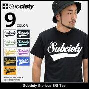 サブサエティSubcietyTシャツ半袖メンズグロリアス(subcietyサブサエティーGloriousS/STeeティーシャツT-SHIRTSカットソートップス)icefiledicefield