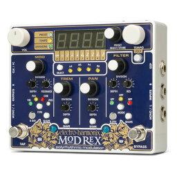 Electro Harmonix Mod Rex [Polyrhythmic Modulator] 【特価】