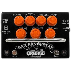 Orange BAX BANGEETAR Guitar Pre-EQ オレンジから待望のギタープリアンプ登場