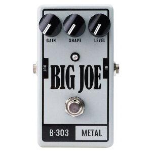 【ディストーション】★今なら当店内全商品ポイント5倍です!BIG JOE B-303 Metal