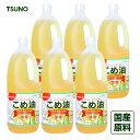築野食品 米油 1500g 6本セット 送料無料 国産 こめ油 コメ油 築野 TSUNO ツノこめあ ...
