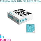 【1次予約限定価/数量限定】SHINeeSPECIALPARTY-THESHININGKiTVideo/K-POPシャイニーキットビデオSHINeeKiTVideo韓国チャート反映
