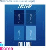 【1次予約限定価】【1種選択】MONSTAXミニアルバムFOLLOW-FINDYOU【初回限定ポスター無し】/K-POPMONSTAXMINIALBUMFOLLOW-FINDYOUモンスターエクスモンエクCD公式韓国チャート反映