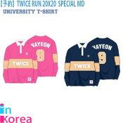 TWICERUN20X20SPECIALUNIVERSITYT-SHIRTTWICEUNIVERSITYTシャツ/K-POPトゥワイスRUN20X20SPECIALMD公式グッズ