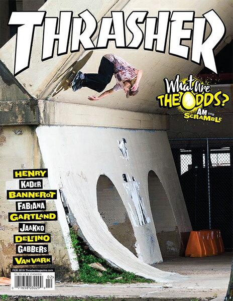 【THRASHER MAGAZINE】2019.2月号【スラッシャーマガジン】【スケートボード】【書籍/雑誌/マガジン】